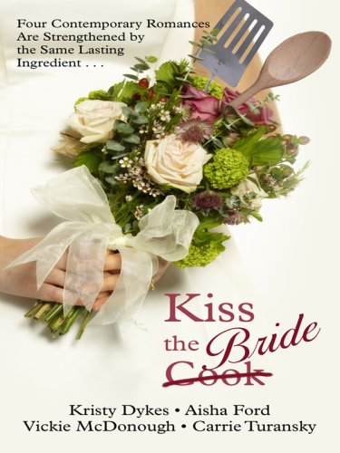 Kiss the Bride: Angel Food / Just: Dykes, Kristy, Ford,