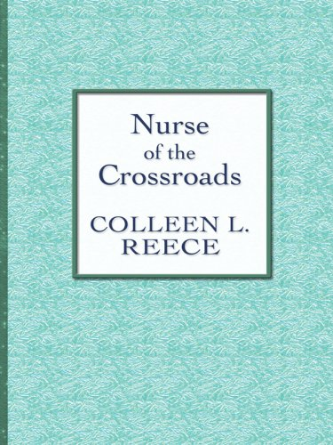 9781410404596: Nurse of the Crossroads (Thorndike Large Print Candlelight Series)