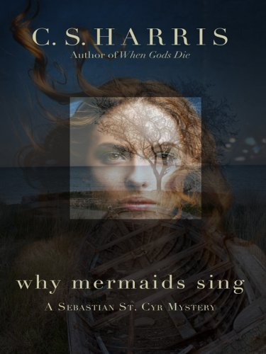 9781410404671: Why Mermaids Sing (Sebastian St. Cyr)
