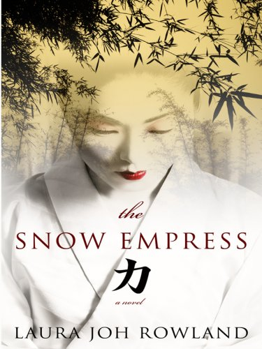 The Snow Empress (Thorndike Press Large Print Historical Fiction) (1410404692) by Laura Joh Rowland