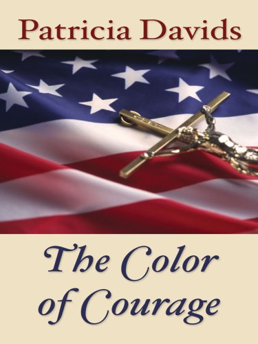 9781410404862: The Color of Courage (Thorndike Christian Fiction)