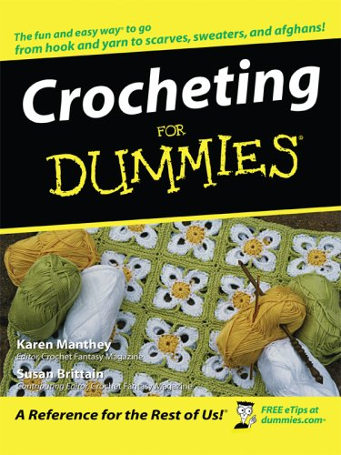 9781410405012: Crocheting for Dummies (Thorndike Large Print Health, Home and Learning)