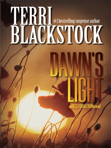 9781410405029: Dawn's Light (Restoration Series #4)