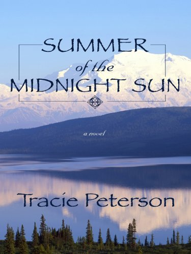 9781410405050: Summer of the Midnight Sun (Thorndike Press Large Print Christian Historical Fiction)