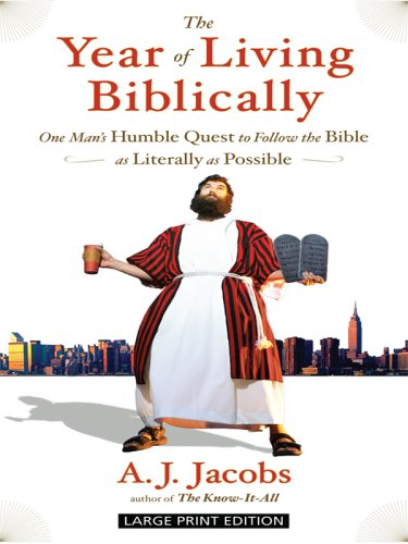 9781410405074: The Year of Living Biblically: One Man's Humble Quest to Follow the Bible As Literally As Possible (Thorndike Press Large Print Core Series)
