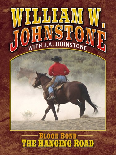 The Hanging Road (Thorndike Western I): William W. Johnstone,