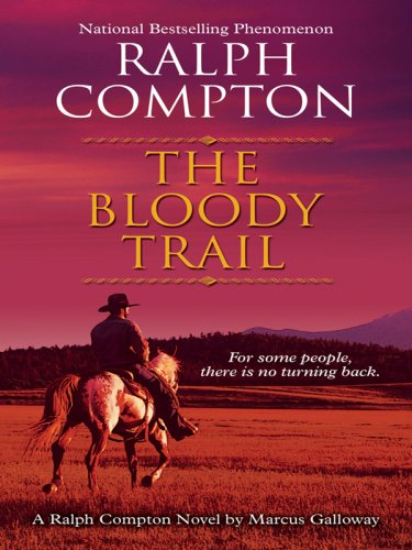 9781410405319: The Bloody Trail: A Ralph Compton Novel (Thorndike Large Print Western Series)