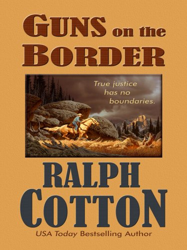 9781410405326: Guns on the Border (Thorndike Large Print Western Series)