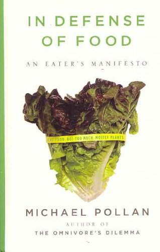 9781410405371: In Defense of Food: An Eater's Manifesto (Thorndike Press Large Print Nonfiction Series)