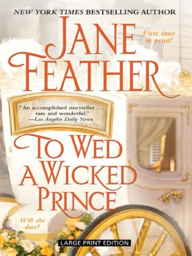 9781410405388: To Wed a Wicked Prince (Thorndike Press Large Print Core Series)