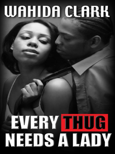 9781410405432: Every Thug Needs a Lady (Thorndike African-American)