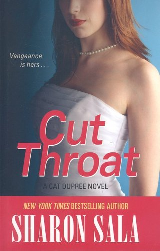 Cut Throat (Basic) (1410405567) by Sharon Sala