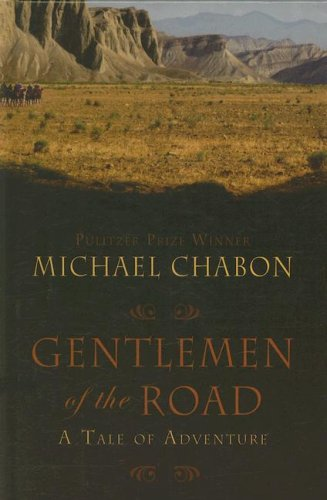 9781410405746: Gentlemen of the Road: A Tale of Adventure (Thorndike Press Large Print Core Series)