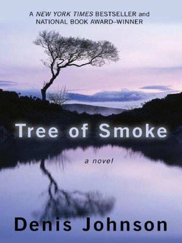 9781410405913: Tree of Smoke (Thorndike Press Large Print Basic Series)