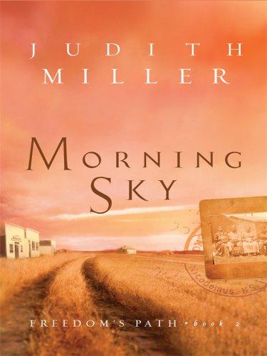 9781410405999: Morning Sky (Thorndike Press Large Print Christian Fiction: Freedoms Path)