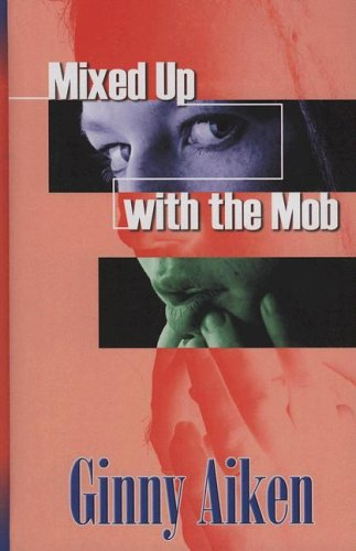 9781410406071: Mixed Up with the Mob (The Mob Series #2) (Steeple Hill Love Inspired Suspense #30)