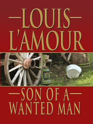 9781410406255: Son of a Wanted Man (Thorndike Western I)