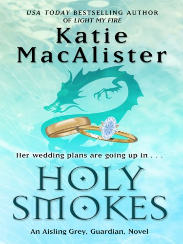 Holy Smokes (Thorndike Romance): MacAlister, Katie