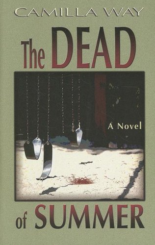 9781410406507: The Dead of Summer (Throndike Large Print Series)