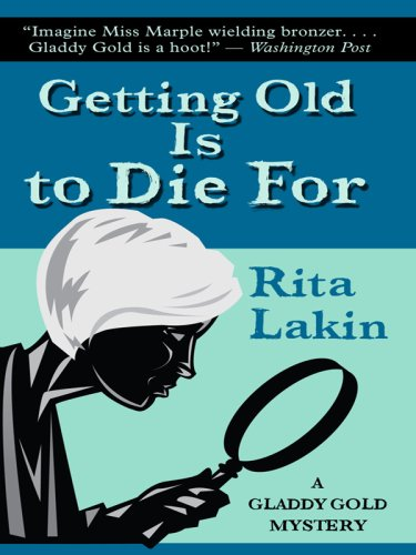 9781410406545: Getting Old Is to Die For (Thorndike Press Large Print Mystery Series)