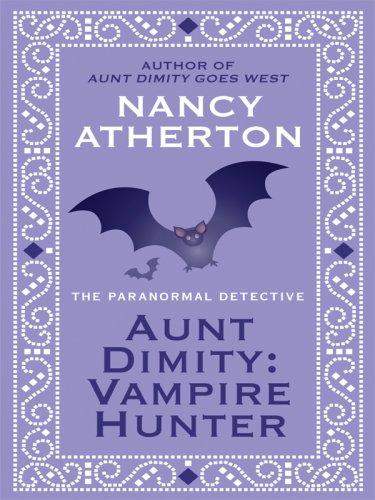 9781410406552: Aunt Dimity: Vampire Hunter (Thorndike Mystery)
