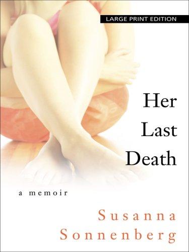 9781410406705: Her Last Death: A Memoir (Basic)