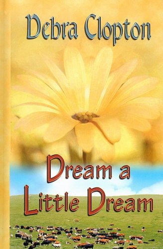 9781410406743: Dream a Little Dream (Mule Hollow Matchmakers, Book 4)