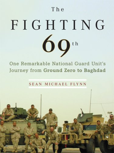 9781410406880: The Fighting 69th: One Remarkable National Guard Unit's Journey from Ground Zero to Baghdad (Thorndike Press Large Print Nonfiction Series)