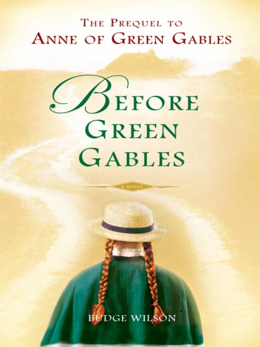 9781410407047: Before Green Gables