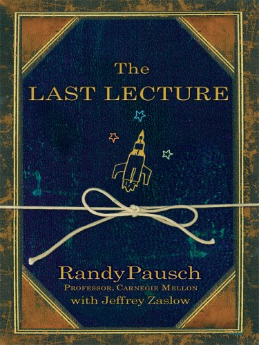 9781410407115: The Last Lecture (Thorndike Press Large Print Nonfiction Series)