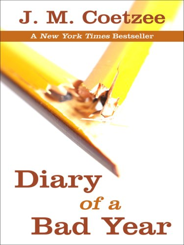 Diary of a Bad Year (Thorndike Press: J. M. Coetzee