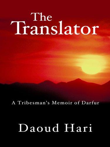 9781410407436: The Translator: A Tribesman's Memoir of Darfur (Thorndike Press Large Print Basic Series)