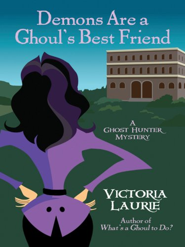 9781410407771: Demons Are a Ghoul's Best Friend (Ghost Hunter Mysteries, No. 2)