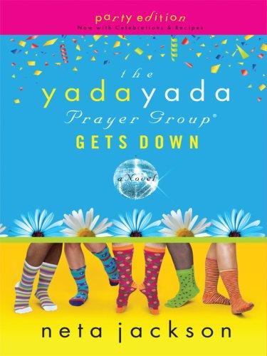 9781410407962: The Yada Yada Prayer Group Gets Down (Thorndike Press Large Print Christian Fiction)