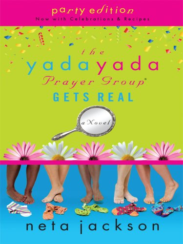 The Yada Yada Prayer Group Gets Real (Thorndike Christian Fiction) (1410407977) by Neta Jackson