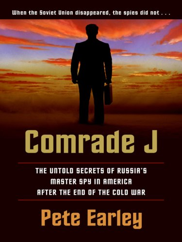 9781410408006: Comrade J: The Untold Secrets of Russia's Master Spy in America After the End of the Cold War (Thorndike Press Large Print Core Series)