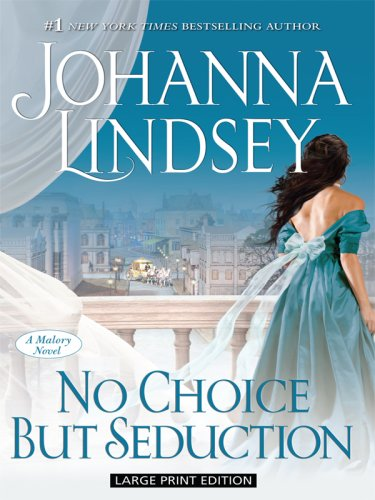9781410408013: No Choice but Seduction (Thorndike Press Large Print Basic Series)