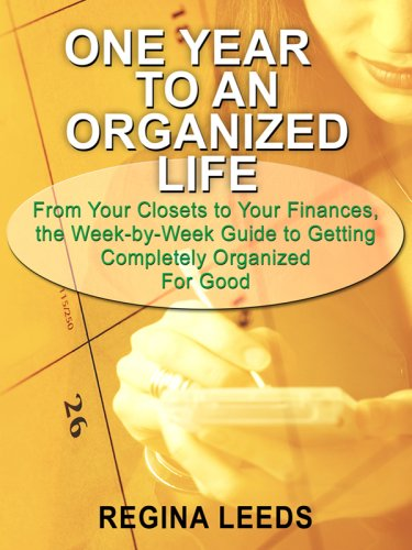 One Year to an Organized Life: From: Leeds, Regina