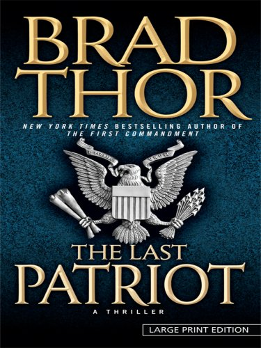 9781410408204: The Last Patriot (Thorndike Press Large Print Core Series)
