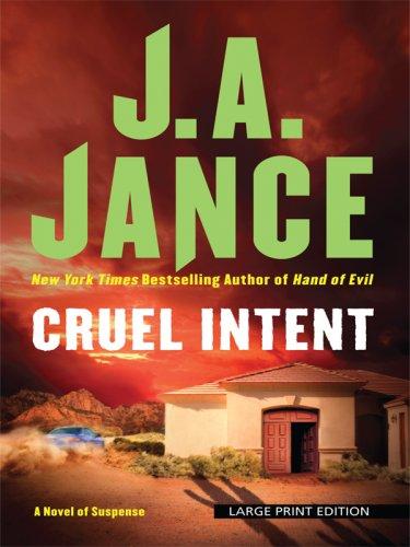 Cruel Intent (Thorndike Press Large Print Basic: Judith A. Jance