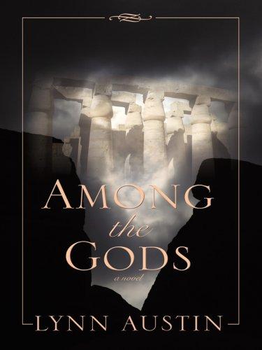 Among the Gods (Thorndike Christian Historical Fiction): Austin, Lynn N.