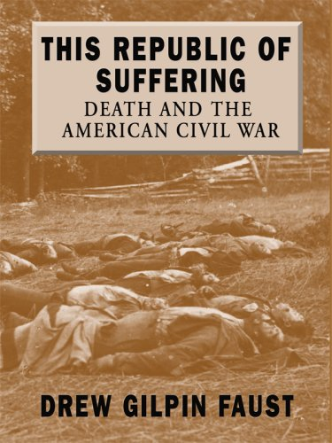 9781410408310: This Republic of Suffering: Death and the American Civil War (Thorndike Press Large Print Nonfiction Series)