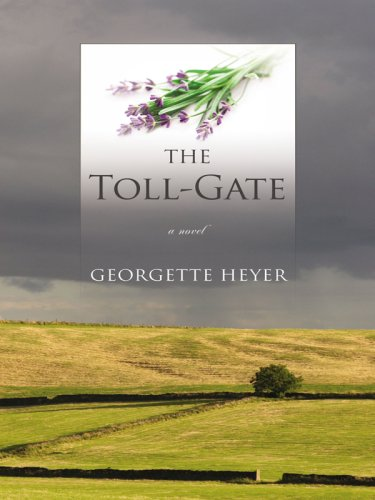 9781410408327: The Toll-Gate (Thorndike Clean Reads)