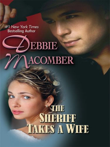 9781410408365: The Sheriff Takes a Wife (Thorndike Press Large Print Romance Series, The Manning Sisters)