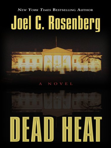 9781410408389: Dead Heat (Political Thrillers Series #5)