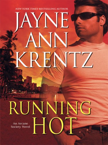 9781410408402: Running Hot (Arcane Society, Book 5)
