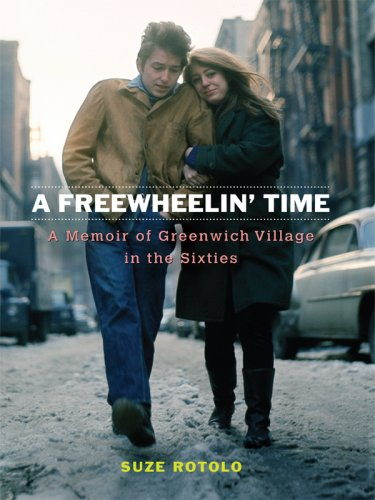 9781410408464: A Freewheelin' Time: A Memoir of Greenwich Village in the Sixties (Thorndike Press Large Print Biography Series)