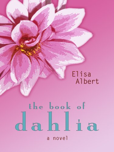 9781410408471: The Book of Dahlia (Thorndike Reviewers' Choice)