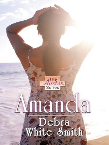 Amanda (Thorndike Christian Romance): Debra White Smith