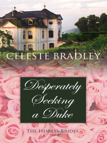 9781410408808: Desperately Seeking a Duke (The Heiress Brides: Thorndike Press Large Print Core Series)